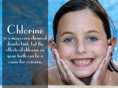 #Chlorine is a necessary chemical disinfectant, but the effects of chlorine on your #teeth can be a cause for concern.