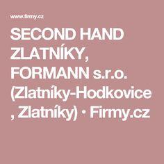 SECOND HAND ZLATNÍKY, FORMANN s.r.o. (Zlatníky-Hodkovice, Zlatníky) • Firmy.cz