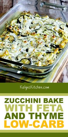 Zucchini Bake with Feta and Thyme – Kalyn's Kitchen Side Dish Recipes, Low Carb Recipes, Dinner Recipes, Cooking Recipes, Healthy Recipes, Zuchinni Recipes, Vegetable Recipes, Vegetarian Recipes, Vegetable Side Dishes