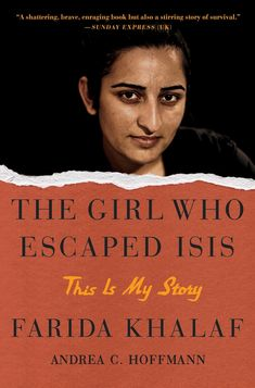 The Girl Who Escaped ISIS: This Is My Story: Khalaf, Farida, Hoffmann, Andrea C.: 9781501152337: Amazon.com: Books This Is My Story, S Stories, The Girl Who, Books, Woman, Summer, Entertainment, Life, Amazon