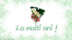 La multi ani! Spring Flowers, Happy Birthday, Home Decor, Happy Brithday, Decoration Home, Room Decor, Urari La Multi Ani, Happy Birthday Funny, Happy B Day