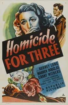 Republic's Homicide For Three hardly ranks among the best mystery films of the 1940s, but it's still not an unpleasant way to pass an hour.