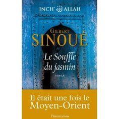 Le souffle du jasmin (Inch Allah, tome 1) par Gilbert Sinoué