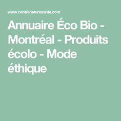 Annuaire Éco Bio - Montréal - Produits écolo - Mode éthique
