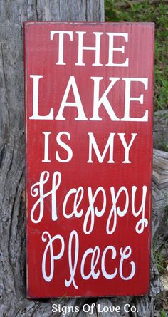 Lake House Decor Sign The Lake Is My Happy Place Wood Sign rustic lake wall art quotes sayings Handpainted handmade lakehouse gift