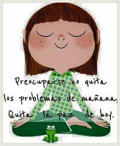 Preocuparse no quita los problemas del mañana, quita la paz de hoy ¡Buenas noches!