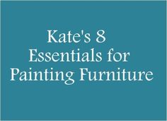 8 Essentials for Painting Furniture
