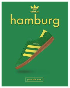 Adidas Hamburg green poster Adidas Og, Adidas Retro, Adidas Sneakers, Football Casuals, Adidas Football, Bob Marley, Sneaker Posters, Adidas Spezial, Shoes Ads