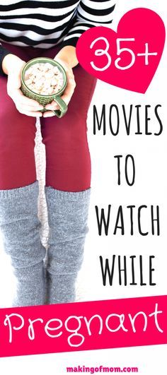 35+ Best Pregnancy Movies to Watch When You're Pregnant - Making of Mom
