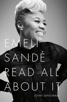 New biography Emeli Sande Read All About It out this week in the UK and available from Amazon and elsewhere. Rest of the world September. Great cover.