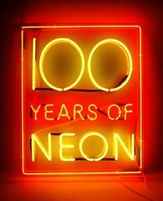 100 years of neon: neon sign