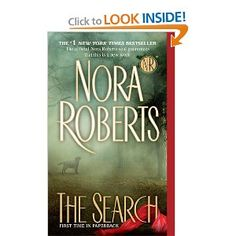 I love anything by Nora Roberts