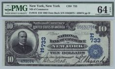 New York, NY - Ch. 733 - $10 1902 Blue Seal We were fortunate enough to handle this note before it was encapsulated. I honestly don't think I have ever handled a higher grade or more original blue seal date back. The charter number embossing is easily visible on the back of the note even to the naked eye through the holder. This note comes from the same collection as the six consecutive black eagles shown earlier in the catalog.