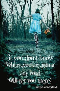 Alice in Wonderland Quotes | alice in wonderland, quotes, sayings, where you are going | Favimages ...