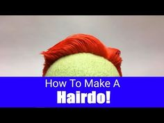 How To Make A Hair Style For Your Puppet! - Part 5 - Puppet Building 101 - YouTube