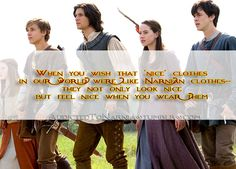 You're Addicted To Narnia If // I ALWAYS think that! Every time I get dressed up! =D