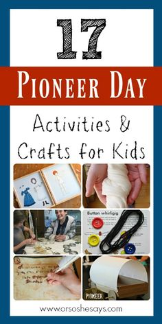 17 Pioneer Day Activities and Crafts for Kids (she: Mariah) - If you're looking for Pioneer Day Activities, then look no more! Mariah has created a roundup of - Pioneer Day Crafts, Pioneer Day Activities, Pioneer Games, Pioneer Trek, Pioneer Life, Pioneer Woman, Pioneer Day Food, Pioneer Day Utah, Primary Activities