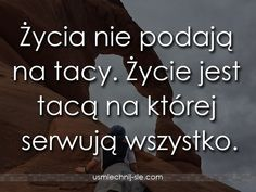 życie 41843 Motto, Humor, Quotes, Polish Sayings, Poland, Quotations, Humour, Moon Moon, Qoutes
