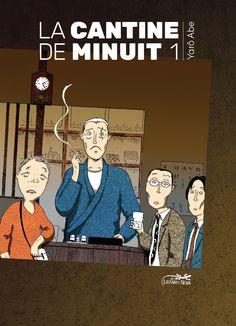 La Cantine de minuit de Yarô Abe 11e Prix Asie de la Critique ACBD  https://www.ligneclaire.info/prix-asie-de-la-critique-acbd-2017-52924.html