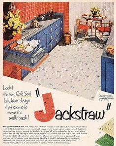 Jackstraw Linoleum Ad 1952 Vintage Advertisements, Vintage Ads, Vintage Decor, Mid-century Interior, Interior Decorating, 1950s House, Vintage Kitchen, 1950s Kitchen, Googie