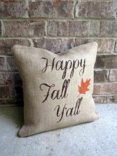 Happy Fall Y'all Burlap Pillow Cover Fall Pillow by lollyjodesigns