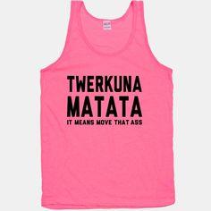 Twerkuna Matata neon tank top