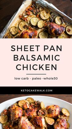 Sheet Pan dinners are my favorite because they're SO EASY to make. This Balsamic Chicken is super flavorful to boot! #lowcarb #keto #paleo #whole30 #sheetpan #easy #dinner #weeknight #glutenfree #grainfree #chicken #balsamic