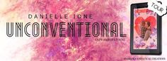Unconventional Love by Danielle Ione Blog Tour