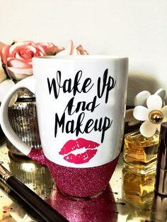 Glitter Mug Wake up and Makeup Personalized Mug by SipSoSweet