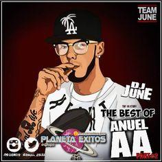 Dj June - The Best Of Anuel AA (Parte 2)