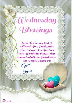 The 21 best morning greetings spanish other images on pinterest in wednesday blessings isaiah 251 god bless m4hsunfo