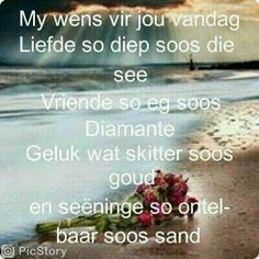 My wense vir jou. Birthday Wishes For Men, Happy Birthday Messages, Happy Birthday Quotes, Happy Birthday Images, Birthday Greetings, Good Morning Good Night, Good Morning Wishes, Morning Messages, Good Morning Quotes
