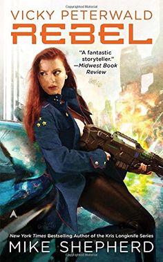 Vicky Peterwald: Rebel (A Vicky Peterwald Novel) by Mike ... https://smile.amazon.com/dp/0425266591/ref=cm_sw_r_pi_dp_-lIyxbB69DFE8