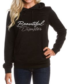 I am beautifully broken, perfectly imperfect, beautiful in my flaws, all together I am a Beautiful Disaster. Black Hooded sweatshirt is made with cozy 8.25 oz fabric. Fashionable fit for ultimate comfort. This staple has a lined hood, heavy gauge round drawcord with metal eyelets. Finished with premium ribbing at cuffs