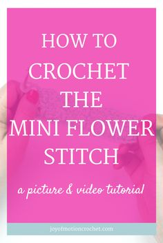 How to crochet the mini flower stitch. Free Crochet Tutorials |Free crochet tutorial | Free Crochet Guides |Easy crochet tutorial | Crochet tutorial with Pictures | Crochet Tutorials | Crochet guide with video |Crochet Guides Link |Crochet Guides |crochet mini flower stitch |mini flower crochet stitch |intermediate crochet stitch |crochet |crochet instructions | crochet stitch |crochet stitches guide |crochet stitches Intermediate | crochet stitches tutorial |different crochet…