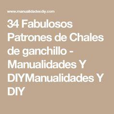 34 Fabulosos Patrones de Chales de ganchillo - Manualidades Y DIYManualidades Y DIY