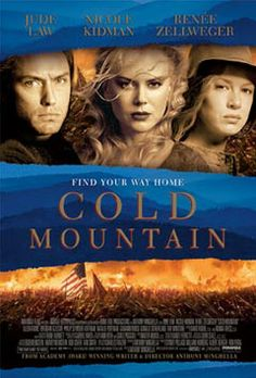 """Virginia is proud to have been chosen for filming of """"Cold Mountain,"""" the feature film version of Charles Frazier's best-selling Civil War novel of the same name."""