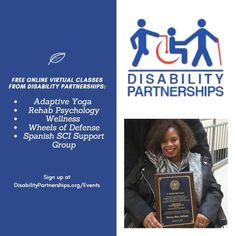 Founded by Tamara Gallman, a T8 paraplegic from Maryland, the Disability Partnerships organization is offering free/virtual self-care and adaptive exercise classes to anyone with a spinal cord injury/paralysis. Classes include: Adaptive Yoga, Rehab Psychology, Adaptive Fitness, Wellness Class Wheels of Defense and a Spanish SCI Support Group. To see all Fall classes and to sign-up, follow the link: Wellness Wheel, Benefits Of Sleep, Low Mood, Virtual Class, Spinal Cord Injury, Fit Team, Behavior Change, Self Acceptance, Pain Management