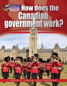 How does the Canadian government work? By Ellen Rodger ROD Explains how the Canadian parliamentary system works, in theory and in practice. Head Of Government, Study History, Head Of State, Teaching Social Studies, Canada, Music Games, Decision Making, Nonfiction, Education