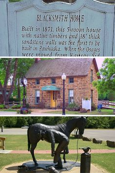 """Visit the old blacksmith house at 210 W Main Street in Pawhuska, Oklahoma to see one of the first homes built in this Oklahoma town! Constructed in 1871, the house features sandstone walls that measure 18"""" thick and is now home to the Pawhuska Chamber of Commerce. Don't forget to snap a few photos of the blacksmith memorial located outside."""