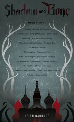 Music playlist for SHADOW AND BONE by Leigh Bardugo