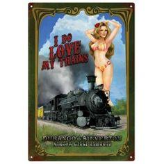 I Do Love My Trains- Durango & Silverton Sign