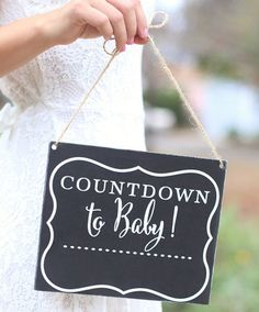 Cute 'Countdown to Baby' sign