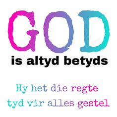 I Love You God, I Need You, My Love, Qoutes, Life Quotes, Afrikaans Quotes, Inspirational Thoughts, Religion, Lisa