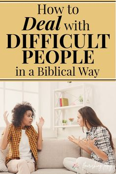How do you deal with difficult people? Although it's a part of life it isn't always easy to navigate. Hurts from relationships can run deep and it can prevent us from moving forward in life. Here are some tips for how deal with difficult people. #bible #relationships #hardrelationships
