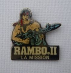 Sylvester Stallone Rambo II 2 THE LE Mission Enamel PIN Badge Pins Rocky | eBay