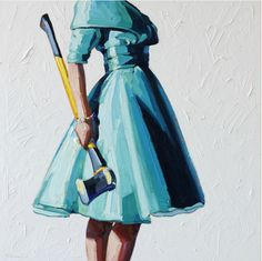 ...I would view an axe as an appropriate accessory to living the glamorous life.  [Kelly Reemsten]