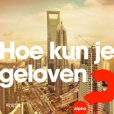 Lees de blog: http://www.alpha-cursus.nl/blog/waarom-geloof-jij