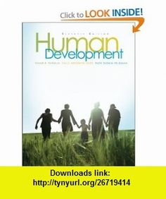 Human Development (9780073370163) Diane Papalia, Sally Olds, Ruth Feldman , ISBN-10: 0073370169  , ISBN-13: 978-0073370163 ,  , tutorials , pdf , ebook , torrent , downloads , rapidshare , filesonic , hotfile , megaupload , fileserve