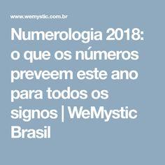 Numerologia 2018: o que os números preveem este ano para todos os signos | WeMystic Brasil